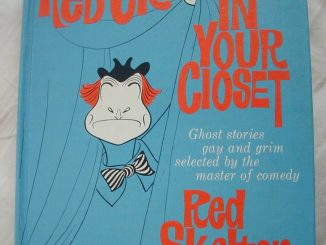 A Red Skeleton in Your Closet - Ghost stories gay and grim selected by the master of comedy Red Skelton (1965)