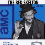 AMC – The Red Skelton Show – 14 episodes of Red Skelton's TV series