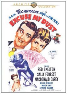 Excuse My Dust, starring Red Skelton, Sally Forrest, William Demerest
