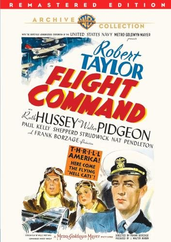 Flight Command (1940) starring Rod Taylor, Walter Pidgeon, Ruth Hussey, Red Skelton
