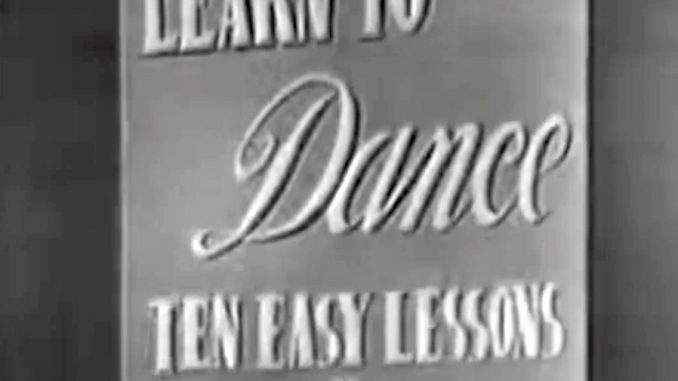 Learn to Dance in Ten Easy Lessons or One Hard One - The Red Skelton Show, season 1, originally aired December 30, 1951