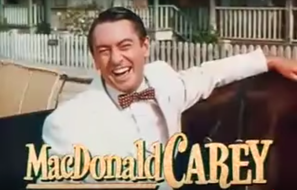 MacDonald Carey as the antagonist