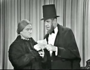 "Red Skelton in drag as Mary Todd Lincoln, Fred Gwynne as Abraham Lincoln - ""that's my Gettysburg address"""