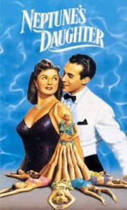 Neptune's Daughter, starring Esther Williams, Ricardo Montalban, Red Skelton
