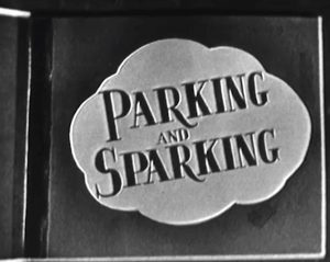 Parking and Sparking title card
