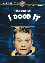 I Dood It! (1943) starring  Red Skelton, Eleanor Powell