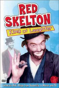 DVD review - Red Skelton - King of Laughter - Celebrate Red's reign from Vaudeville to Movies and TV