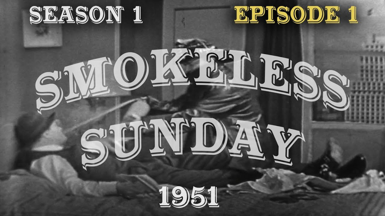 Smokeless Sunday - The Red Skelton Show, season 1, episode 1, originally aired October 21, 1951