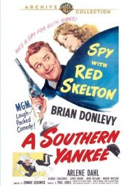 Movie review of A Southern Yankee (1948) starring Red Skelton, Arlene Dahl, Brian Donlevy