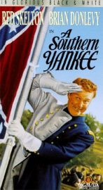A Southern Yankee, 1948 - Red Skelton - Brian Donlevy - Arlene Dahl - He's a spy for both sides! - MGM's laugh-packed comedy