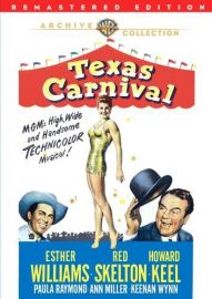 Texas Carnival (1951) starring Red Skelton, Esther Williams, Howard Keel, Ann Miller, and Keenan Wynn