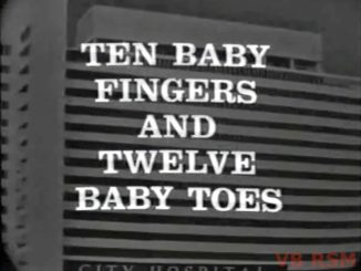 Ten Baby Fingers and 12 Baby Toes, The Red Skelton Hour with Stubby Kaye and Janis Paige