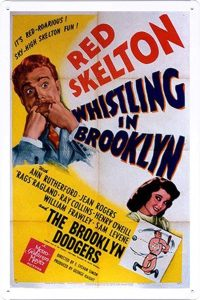 Whistling in Brooklyn poster, with Red Skelton and Ann Rutherford