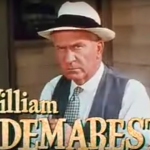 William Demarest as the grumpy father of Red's girlfriend in Excuse My Dust